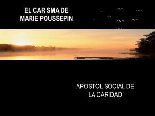 APOSTOL SOCIAL DE LA CARIDAD