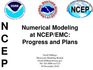 Numerical Modeling  at NCEP/EMC: Progress and Plans