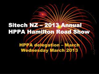 Sitech NZ – 2013 Annual HPPA Hamilton Road Show