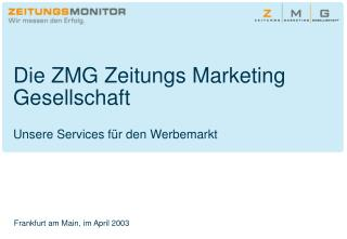Die ZMG Zeitungs Marketing Gesellschaft