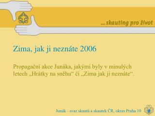 Zima, jak ji neznáte 2006