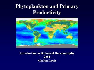 Phytoplankton and Primary Productivity