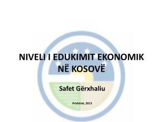 NIVELI I  EDUKIMI T EKONOMIK  NË KOSOVË