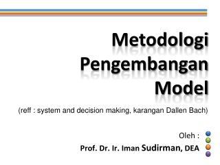 Metodologi Pengembangan Model