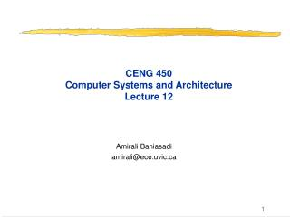 CENG 450 Computer Systems and Architecture Lecture 12
