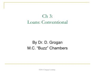 Ch 3:  Loans: Conventional
