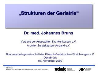 """""""Strukturen der Geriatrie"""""""