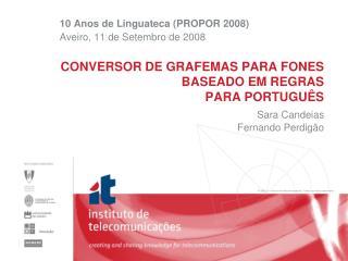 CONVERSOR DE GRAFEMAS PARA FONES  BASEADO EM REGRAS  PARA PORTUGUÊS