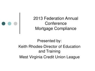 2013 Federation Annual Conference  Mortgage Compliance