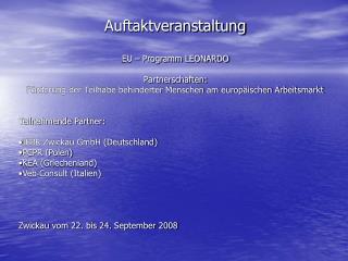 Auftaktveranstaltung EU – Programm LEONARDO Partnerschaften: