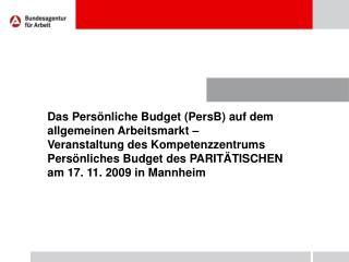 Agenda:  PersB auf dem allgemeinen Arbeitsmarkt