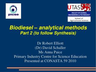 Biodiesel   analytical methods Part 2 to follow Synthesis