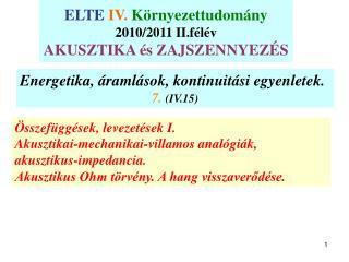 Energetika, áramlások, kontinuitási egyenletek.  7.  (IV.15)