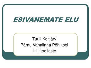 ESIVANEMATE ELU