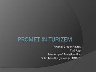 PROMET IN TURIZEM