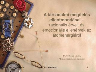 Dr. Czibolya László,  Magyar Atomfórum Egyesület