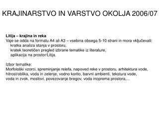 KRAJINARSTVO IN VARSTVO OKOLJA 2006/07