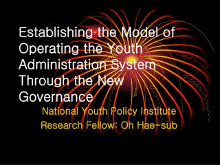 Establishing the Model of Operating the Youth Administration System Through the New Governance