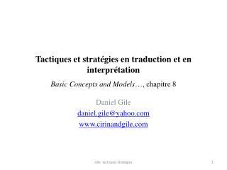 Tactiques et stratégies en traduction et en interprétation Basic Concepts and Models …, chapitre 8