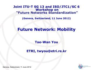 Future Network: Mobility