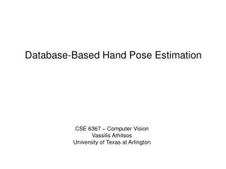 Database-Based Hand Pose Estimation