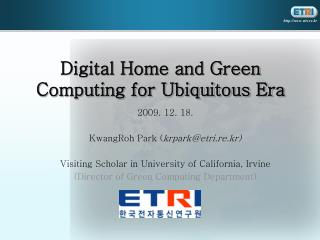 Digital Home and Green Computing for Ubiquitous Era