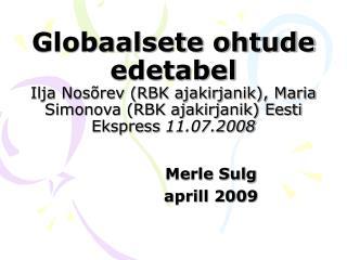 Merle Sulg aprill 2009