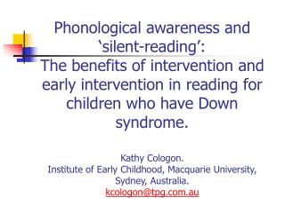 Phonological awareness and  silent-reading :  The benefits of intervention and early intervention in reading for childre