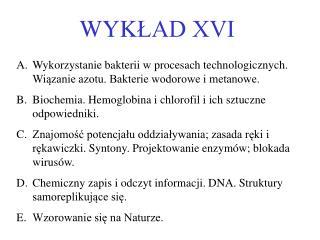 WYK ?AD XVI