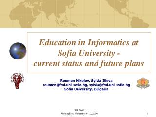 Education in Informatics at Sofia University -  current status and future plans