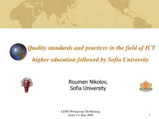 Quality standards and practices in the field of ICT higher education followed by Sofia University