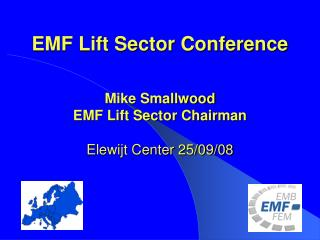 EMF Lift Sector Conference