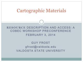 Cartographic Materials