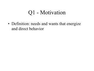 Q1 - Motivation