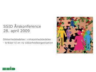 SSID Årskonference 28. april 2009