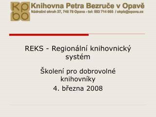 REKS - Regionální knihovnický systém