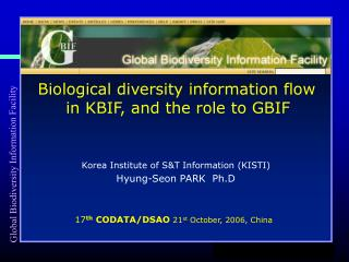 Biological diversity information flow  in KBIF , a nd  the  role to GBIF