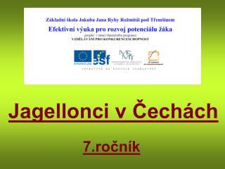 Jagellonci v Čechách