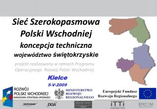 projekt realizowany w ramach Programu Operacyjnego  Rozw�j Polski Wschodniej