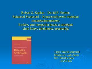 Tárgy: Vezetői számvitel Előadó: Dr. Laáb Ágnes Név: Péterffy Réka          (FAXUBZ)