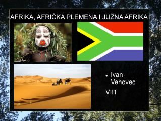 AFRIKA, AFRIČKA PLEMENA I JUŽNA AFRIKA
