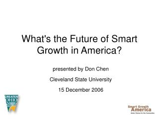 What's the Future of Smart Growth in America?