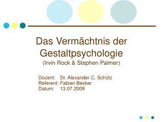 Das Vermächtnis der Gestaltpsychologie (Irvin Rock & Stephen Palmer)
