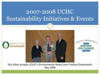 2007-2008 UCHC  Sustainability Initiatives & Events