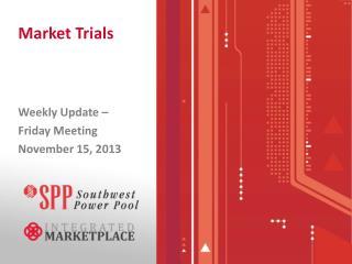 Market Trials