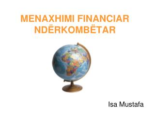 MENAXHIMI FINANCIAR ND�RKOMB�TAR