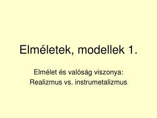 Elméletek, modellek 1.