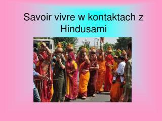 Savoir vivre w kontaktach z Hindusami