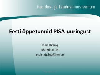 Eesti õppetunnid PISA-uuringust