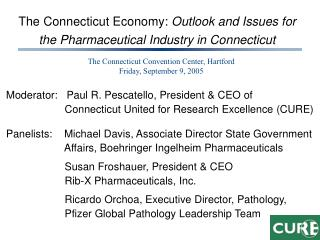 The Connecticut Economy:  Outlook and Issues for the Pharmaceutical Industry in Connecticut